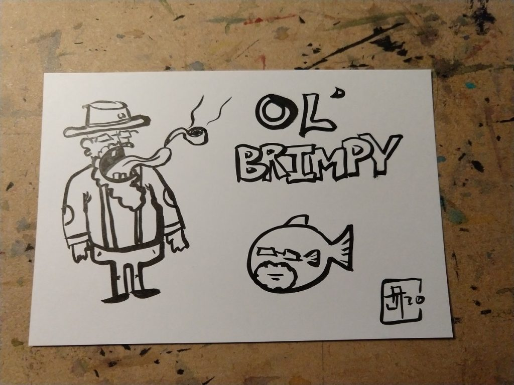 "Cartoon drawing of an old guy with a pipe next to a fish version of him, with the text ""Ol' Brimpy"" on it"